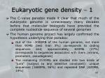 eukaryotic gene density 1