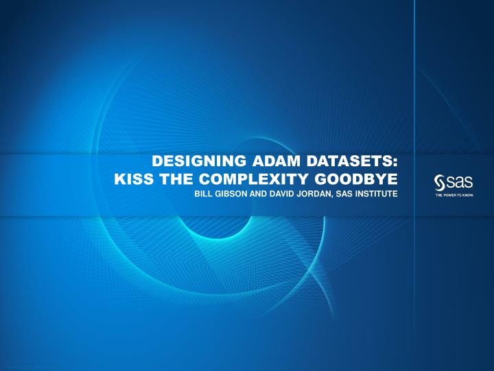 designing adam datasets kiss the complexity goodbye n.