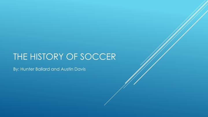 the history of soccer n.
