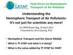 understanding the hemispheric transport of air pollutants it s not just for scientists any more