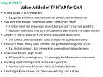 value added of tf htap for oar
