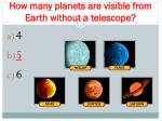 how many planets are visible from earth without a telescope1