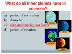 what do all inner planets have in common1