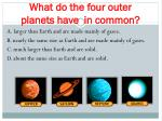 what do the four outer planets have in common
