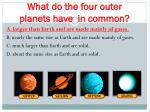 what do the four outer planets have in common1