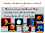 which 4 planets are closest to the sun1