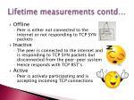 lifetime measurements contd