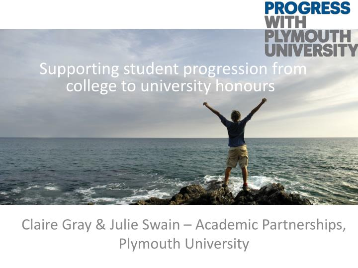 claire gray julie swain academic partnerships plymouth university n.