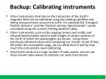 backup calibrating instruments