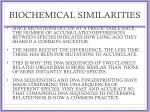 biochemical similarities1