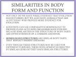 similarities in body form and function