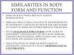 similarities in body form and function3