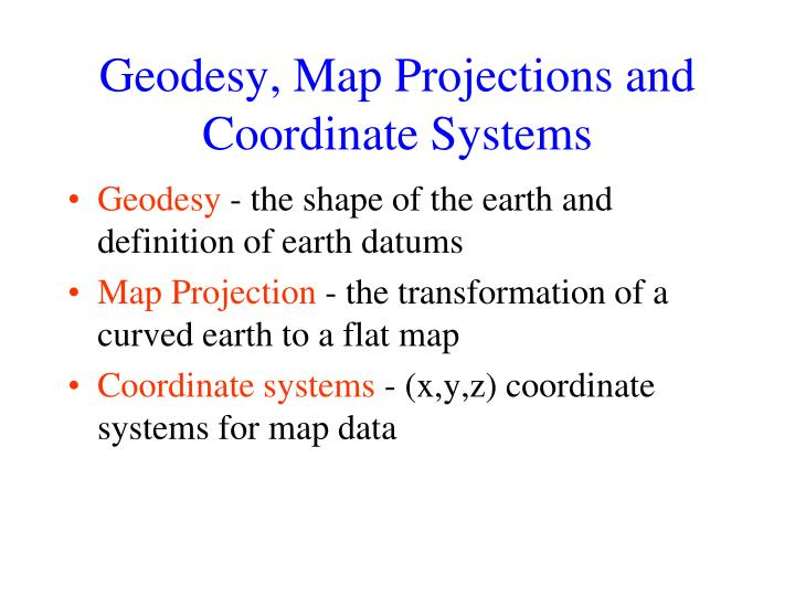 geodesy map projections and coordinate systems n.