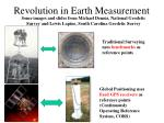 revolution in earth measurement