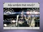 any symbols that return