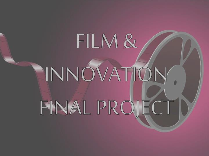film innovation final project n.
