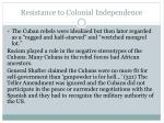 resistance to colonial independence