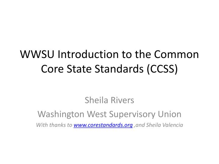 wwsu introduction to the common core state standards ccss n.