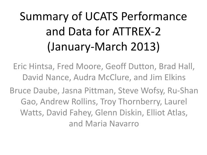 summary of ucats performance and data for attrex 2 january march 2013 n.