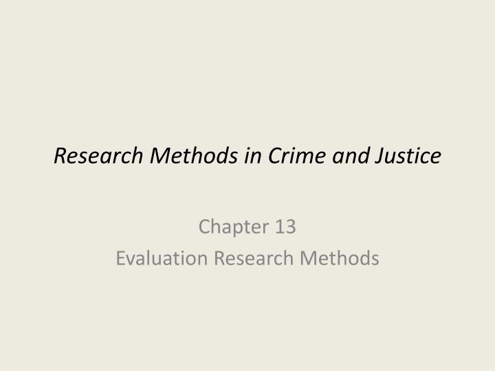 research methods in crime and justice n.