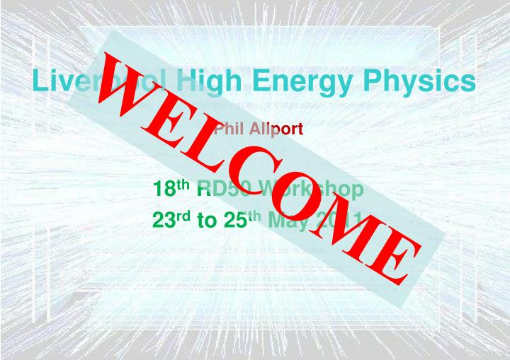 liverpool high energy physics n.