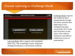 choose learning or challenge mode