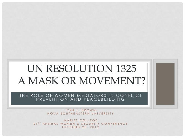 un resolution 1325 a mask or movement n.