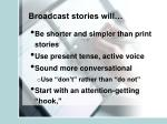 broadcast stories will