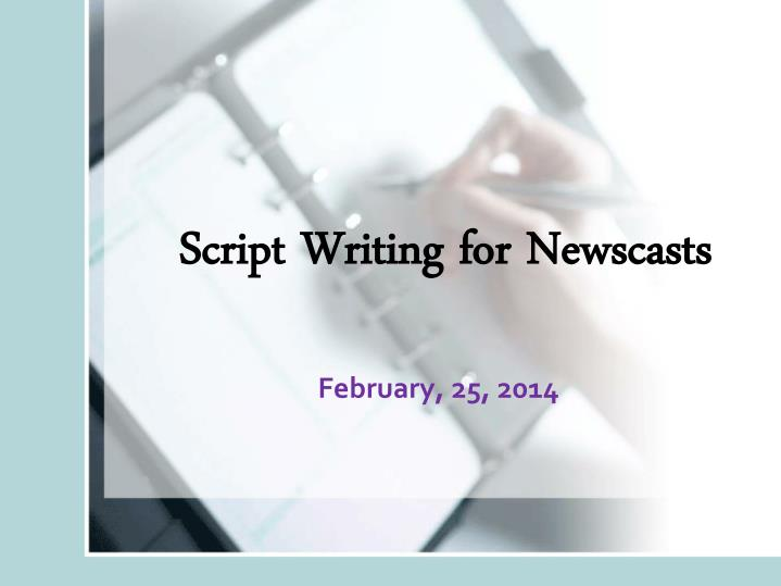 script writing for newscasts n.