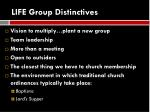 life group distinctives