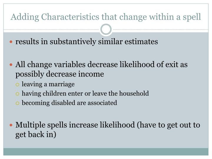 Adding Characteristics that change within a spell