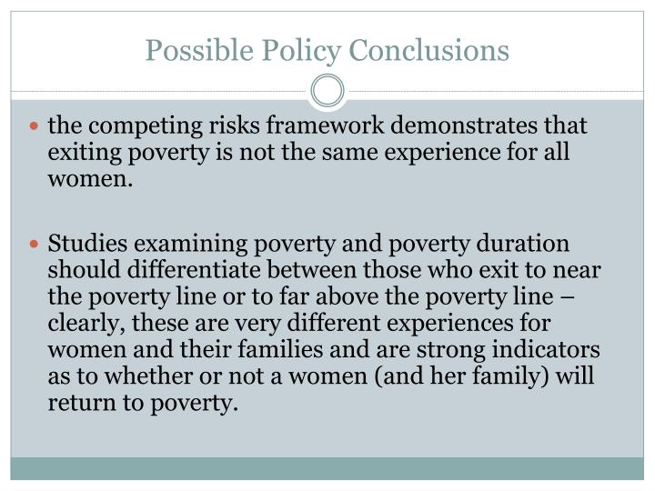 Possible Policy Conclusions
