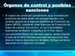 rganos de control y posibles sanciones