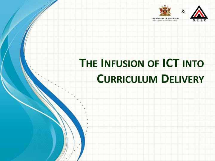 the infusion of ict into curriculum delivery n.