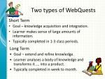 two types of webquests