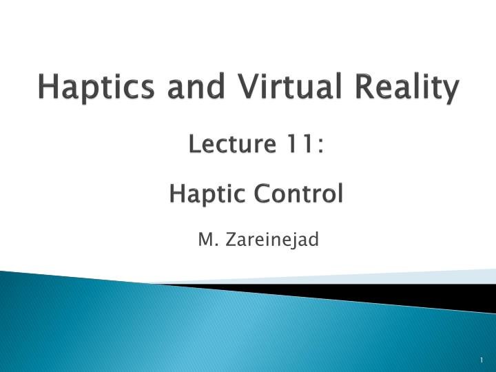 haptics and virtual reality n.