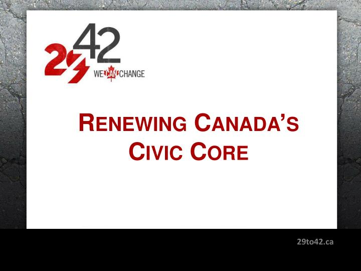 renewing canada s civic core n.