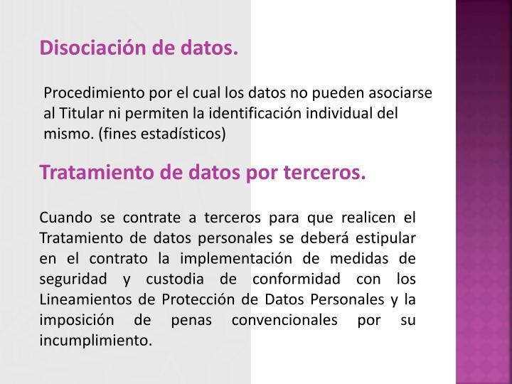Disociación de datos.