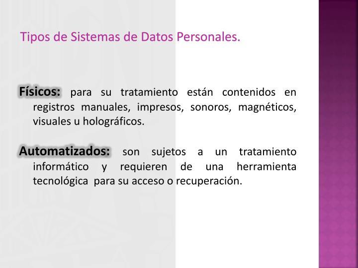 Tipos de Sistemas de Datos Personales.