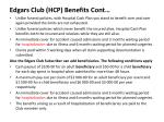 edgars club hcp benefits cont