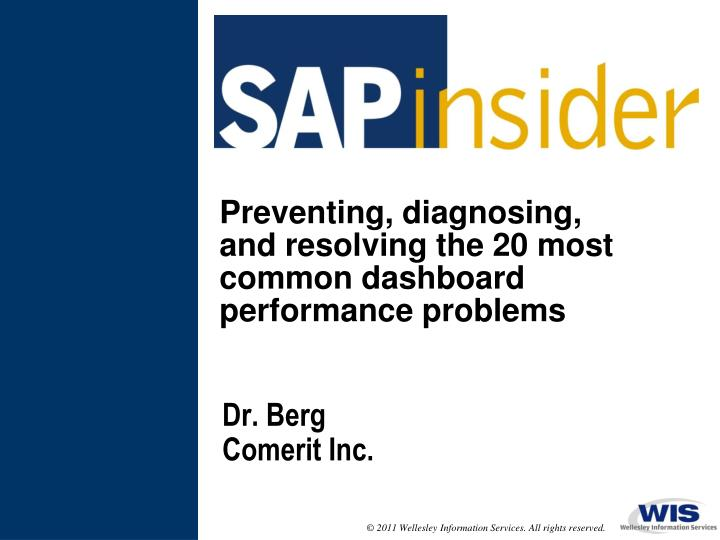 preventing diagnosing and resolving the 20 most common dashboard performance problems n.