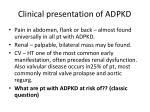 clinical presentation of adpkd