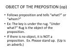 object of the preposition op