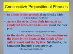 consecutive prepositional phrases