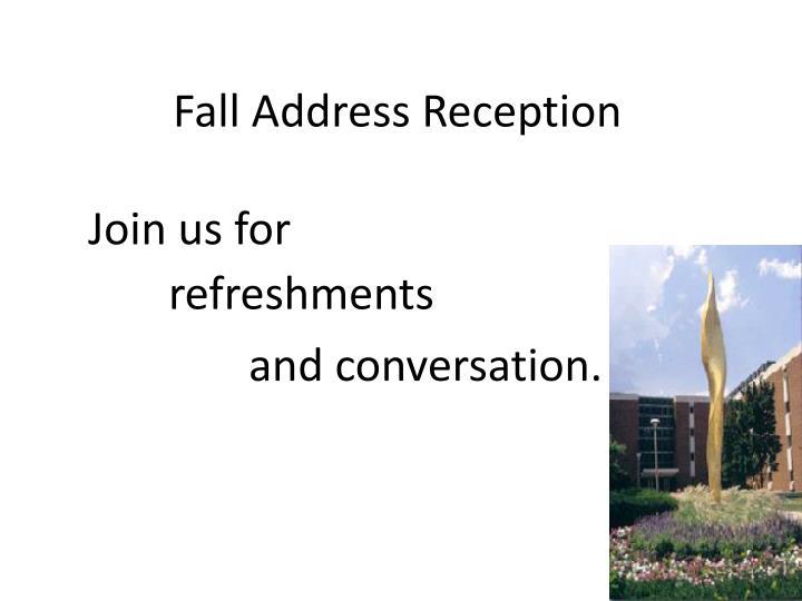 Fall Address Reception