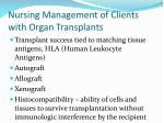 nursing management of clients with organ transplants