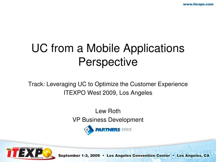 uc from a mobile applications perspective n.