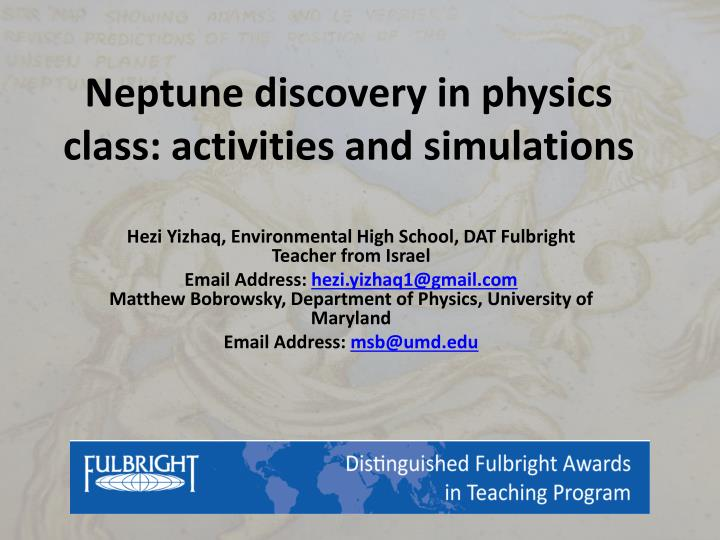 neptune discovery in physics class activities and simulations n.