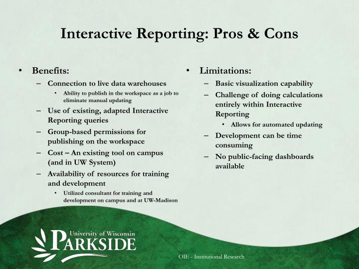 Interactive Reporting: Pros & Cons
