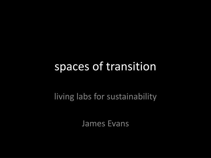 spaces of transition n.